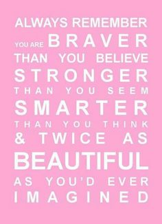 This quote symbolizes what Blaze has learned about herself through her trials and tribulations. You are always better than you think or what people tell you that you are.