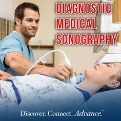 Diagnostic Medical Sonography (medical ultrasound) uses high frequency sound waves to produce images from inside a patient's body.
