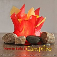 How to Build a Campfire and Other Creative Camping Activites