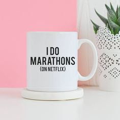 I do marathons (on Netflix) coffee mug - This unique love mug is a great gift for him or a gift for her. Can also be a great housewarming gift. Finally this would be a cool office mug. Mug Description We absolutely love these mugs! All of the mugs ordered from Foxy and Willow are 10