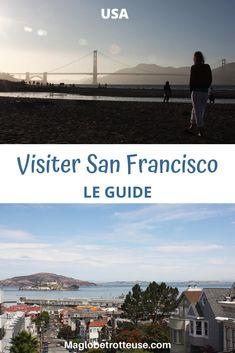 Que voir à San Francisco? Le top 10 des incontournables à visiter #usa #etatsunis #sanfranscisco #voyage Visiter San Francisco, Oncle Sam, City Break, Beach, Water, Bucket, Travel, Outdoor, Blog