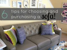 The right sofa for your family: 6 easy tips for selecting and purchasing your sofa. Great advice for families with children!!