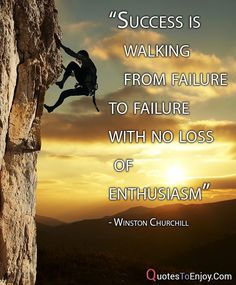 """""""Success is walking from failure to failure with no loss. Try Quotes, Past Quotes, Hard Work Quotes, Quotes App, Like Quotes, Life Lesson Quotes, Real Quotes, Change Quotes, Picture Quotes"""