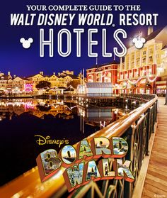 Your complete guide to the Walt Disney World Resort hotels: Disney's Boardwalk Inn
