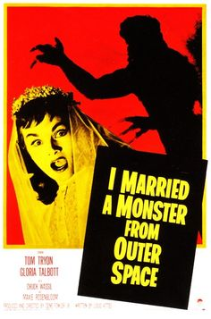 I Married a Monster From Outer Space (1958). Don't scoff till you watch it. Its freakin' awesome.
