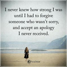 I am stronger than I ever thought I could be.