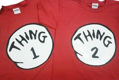 Thing 1 and Thing 2 shirts. 2 shirts. You pick sizes and number. Dr. Suess on Etsy, $28.86 AUD