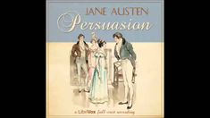 Persuasion (dramatic reading) - FULL Audiobook Jane Austen, Books Online, Of My Life, Feminism, Audiobooks, Writer, It Cast, Heroines, Reading