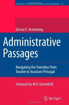 Administrative Passages: Navigating The Transition From Teacher To Assistant  Principal (Studies In Educational Leadership  Assistant Principal Interview Questions