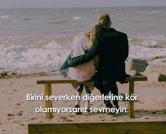 Birini severken diğerlerine kör olamıyorsanız sevmeyin . #söz#güzelsöz#alıntı#akilsanati
