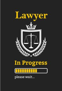 Lawyer In Progress Please Wait: Composition Notebook: Lawyer In Progress Funny Law School Student Gift, Journal 6 x 120 Page Blank Lined Paperback Notebook Law Student Quotes, Law School Quotes, Quotes For Students, Lawyer Quotes, Lawyer Humor, In Laws Humor, Wattpad Quotes, Study Quotes, Student Gifts