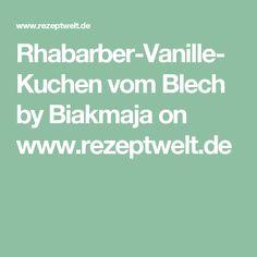 Rhabarber-Vanille-Kuchen vom Blech by Biakmaja on www.rezeptwelt.de