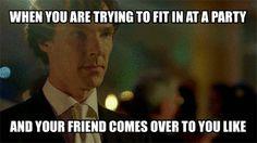 I'm more like the friend.