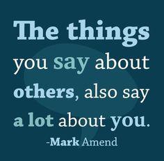Was man über andere sagt, sagt viel über einen selber