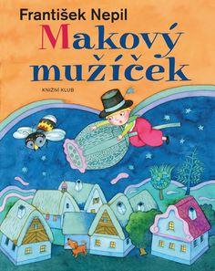 Kniha Makový mužíček | knizniklub.cz Workout, Logos, Work Out, Logo, Exercises