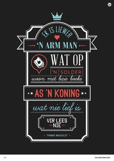 Lees Afrikaans, dit is jou taal! Lee Thomas, Great Quotes, Inspirational Quotes, Afrikaanse Quotes, Reading Pillow, Quotations, Qoutes, My Happy Place, Wisdom Quotes