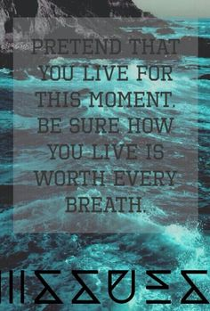 Live for this moment