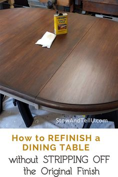 Step-by-Step Process for How to Refinish a Dining Table without Stripping Off Original Factory Top Coat Refinish Dining Tables, Refinishing Kitchen Tables, Refinished Table, Dining Table Makeover, Pine Dining Table, Formal Dining Tables, Dining Room Table, A Table, Crate Side Table