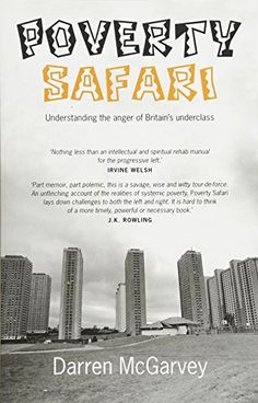 Poverty Safari by Darren McGarvey https://www.amazon.co.uk/dp/1912147033/ref=cm_sw_r_pi_dp_U_x_0XIZAbD49J4KZ