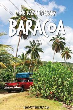 Baracoa One Day Itinerary - Top things to do in Baracoa, Cuba
