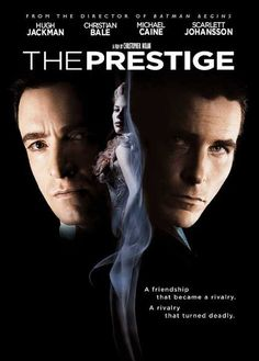 The Prestige. Hands down, one of my favorite movies of all time. Christopher Nolan can do NO wrong.