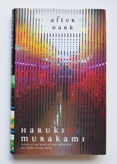After Dark by Haruki Murakami with translation by Jay Rubin ~First Edition