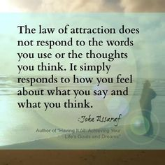 Learn to manifest the law of attraction in your life ----------------------------------------------------- quotes Positive Words, Positive Life, Positive Feelings, John Assaraf, Goal Quotes, Success Quotes, Positive Affirmations, Affirmations Success, Spiritual Quotes