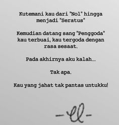 Quotations, Qoutes, Indonesian Language, Bar Quotes, Quotes Indonesia, People Quotes, Quote Prints, Poems, Self