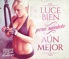 ☆ No lo olvides nunca, es la clave del éxito ☆ Fitness en Femenino