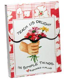Teach us delight in simple things. ~Rudyard Kipling / Susan Branch art