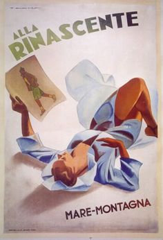 Vintage Italian Posters ~ #illustrator #Italian #posters ~ Alla Rinascente - Mare - Montagna - 1940's - (Marcello Dudovich) -