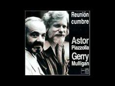 """Astor Piazzolla and Gerry Mulligan - """"DEUS XANGO""""-Reunión Cumbre (1974). Astor Piazzolla - bandoneón Gerry Mulligan - saxofón barítono"""