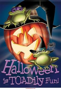 Toadily Fun Halloween Garden Flag by Carson. $5.99. Double sided. fade resistant and waterproof. Made of DuraSoft. 3-ply construction. Your other Halloween decorations will be green with envy when they see this hysterical garden flag. And your friends and family will giggle until they ribbit when they see the smiling pumpkins and toads featured on this decorative garden flag, along with the phrase 'Halloween is Toadily Fun!!'.  Made of fabric that is both durable and ext...