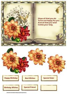 dahlia book topper with decoupage on Craftsuprint designed by Angela Wake - dahlia book topper with decoupage and sentiment tags. Verse insertedHope all that you doTurns out happy for youAnd all that you wishComes your way, - Now available for download!