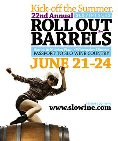 Don't Miss out on your passport to SLO Wine Country: Roll Out the Barrels June 21st-24th, 2012