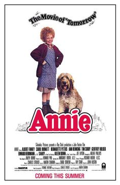 Annie (quite possibly the most influential movie in my young life)