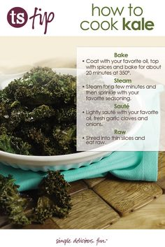 Curious about how to cook kale? Check out these simple tips.