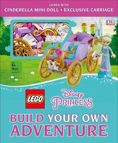 LEGO Disney Princess Build Your Own Adventure: With mini-doll and exclusive model (LEGO Build Your Own Adventure) Disney Diy, Disney Cruise, Disney Aladdin, Lego Disney Princess, Disney Princess Characters, Star Wars Set, Cinderella Carriage, Story Starters, Buy Lego