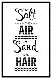 Image result for salt in my hair