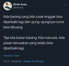 Reminder Quotes, Self Reminder, Best Quotes, Love Quotes, Broken Home, Quotes Galau, Quotes Indonesia, Islamic Quotes, Twitter