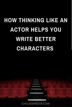 Want to write better characters? Taking an actors approach can help create strong characters that you know intimately.