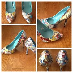 Comic book heels!  Easily made with a pair of shoes, some comic books, and some Mod Podge.