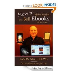 new blog post - Book Review of How to Make, Market, and Sell eBooks All For Free, by Jason Matthews
