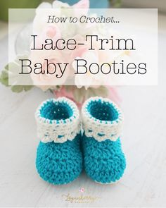 Lace-Trim Baby Booties – Free Crochet Pattern + Tutorial » Loganberry Handmade, Crochet Baby Boots with Lace Cuff, Teal + Blue Baby Shoes, Things to crochet for babies, crochet baby shoes + free pattern