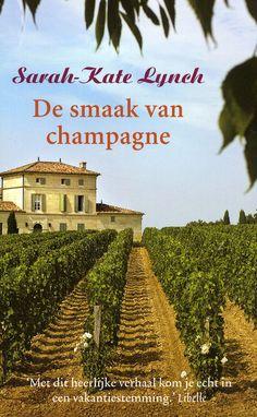 De smaak van champagne, Sarah Kate Lynch