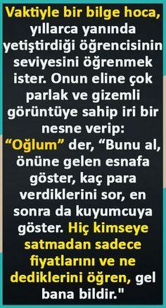 Kuyumcunun Hikayesi Cool Words, Islam, Writer, Quotes, Fitness, Go Outside, Amigurumi, Unconditional Love, Knowledge