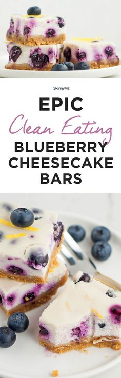 Epic Clean Eating Blueberry Cheesecake Bars - The name says it all! #skinnydesserts #cleaneating #skinnyms