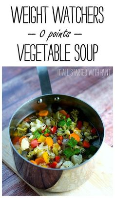 Weight Watchers zero point soup recipe