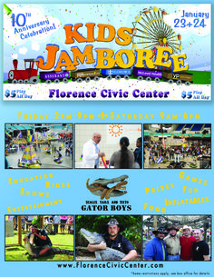 Join us at the Florence Civic Center for a very exciting anniversary celebration edition of the 10th Annual KIDS JAMBOREE on January 23 & 24, 2015!  Rides, games, entertainment and education all under one roof!