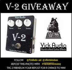 Vick Audio and Effects Database have joined together to give away a Vick Audio V-2 overdrive/distortion pedal. The V-2 is Vick Audios take on the legendary Pete Cornish G-2 distortion unit. Follow the instructions on the photo for a chance to win. The winner will be chosen on September 24 good luck!  1. Follow @vickaudio and @effectsdatabase  2. Repost this picture with #VAFXDBV2Giveaway  3. tag 2 friends IN YOUR REPOST (not here)